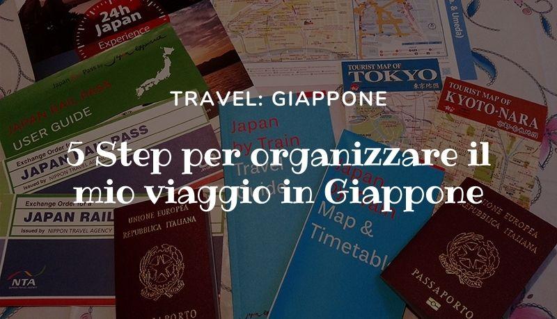 5 step per organizzare un viaggio in Giappone