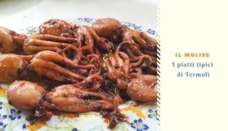 Il Molise: I piatti tipici di Termoli
