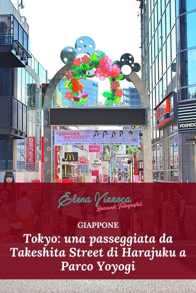 Tokyo: una passeggiata da Takeshita Street di Harajuku a Parco Yoyogi. Condividi su Pinterest-grafica 1