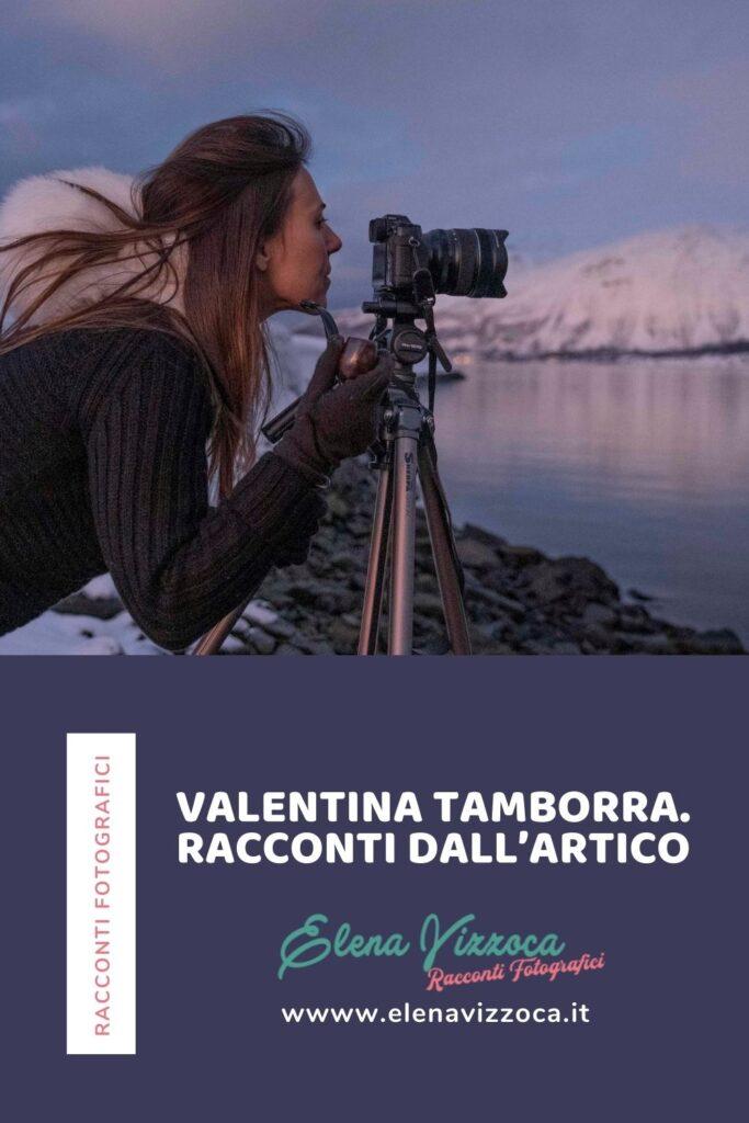 Valentina Tamborra. Racconti dall'Artico. Condividi su Pinterest- grafica 2