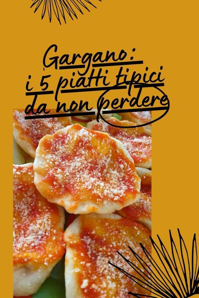 Gargano: i 5 piatti tipici da non perdere. Condividi su Pinterest